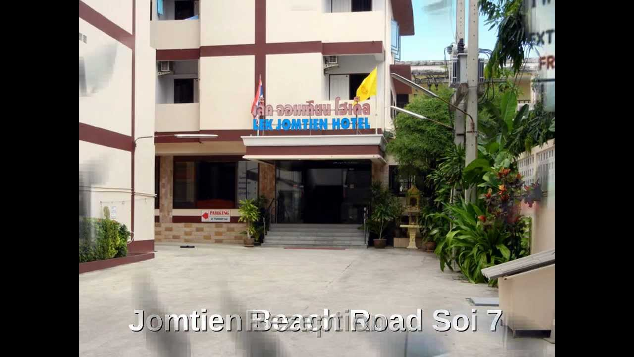 Pattaya hotel tipp lek hotel jomtien youtube for Lek hotel pattaya