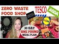 ZERO WASTE FOOD SHOP / MEAL PLAN / Tesco , Asda Frugal Monthly  BUDGET Haul / low spend MEAL IDEAS