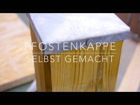 Gartenzaun Pfosten Kappe - Selber Machen - Anleitung