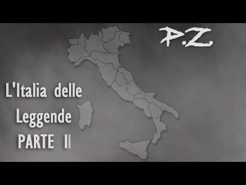 L'Italia delle Leggende: Una per Regione (Parte 2) | P.Z.