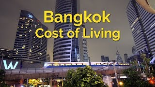 Bangkok 2018 - Cost of Living - Living in Thailand