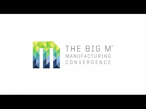 The Big M Manufacturing Conference 2015