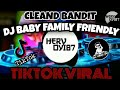 Dj Baby Family Friendly Clean Bandit Tiktok Viral Full Bass Terbaru   Mp3 - Mp4 Download