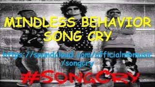 MINDLESS BEHAVIOR SONG CRY LYRICS