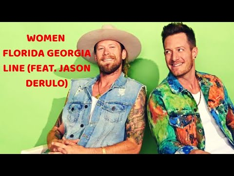 Women (Ft. Jason Derulo) (tradução)  Florida Georgia Line