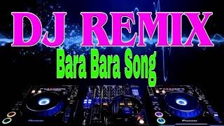 Bara Bera       Dj Hindi Song 2020