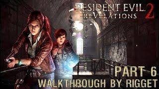 Resident Evil Revelations 2 Прохождение Часть 6