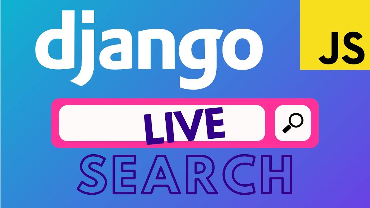 Django Live Search | Live Search using Django and Javascript