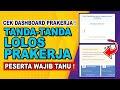 CEK DASHBOARD PRAKERJA ! TANDA-TANDA LOLOS PRAKERJA GELOMBANG 13