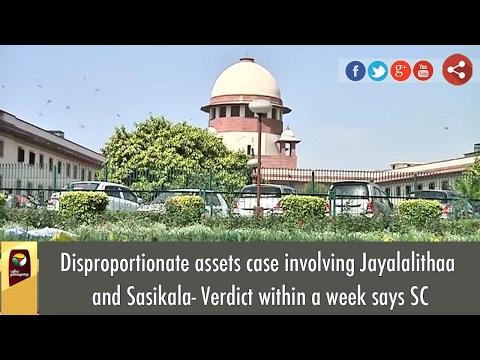Jayalalithaa illegal assets case involves Sasikala, Supreme Court Verdict in a Week
