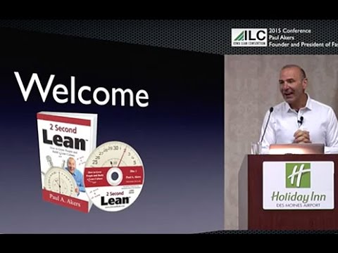 Paul Akers Talk - Iowa Lean Consortium