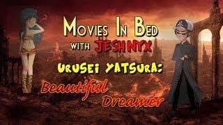 Movies In Bed - Urusei Yatsura 2: Beautiful Dreamer, pt. 1