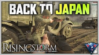 BACK TO JAPAN | Rising Storm (Red Orchestra 2) Gameplay