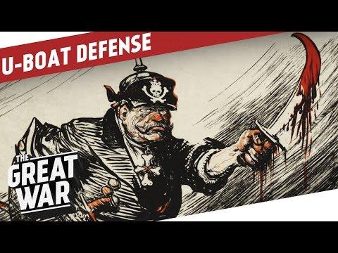 Anti Submarine Warfare and Tactics in World War 1 I THE GREAT WAR Special