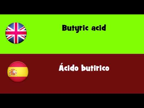 FROM ENGLISH TO SPANISH = Butyric acid