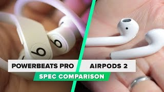 Powerbeats Pro vs. AirPods 2 spec comparison