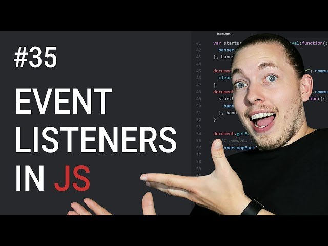 35: What Are Event Listeners In JavaScript | JavaScript Events | JavaScript Tutorial | mmtuts