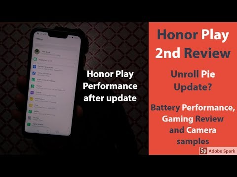 Honor Play 2nd Review After Pie Update !!
