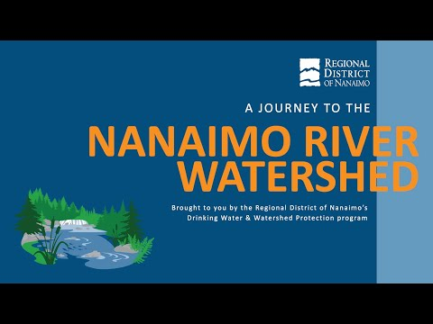 A Journey to the Nanaimo River Watershed - with Team WaterSmart!