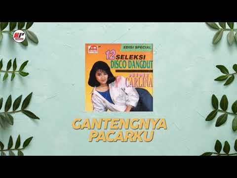 Nini Carlina - Gantengnya Pacarku (Official Audio)