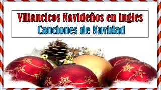 Villancicos Navideños en ingles | Canciones de Navidad