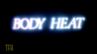 Dan Ireland on BODY HEAT