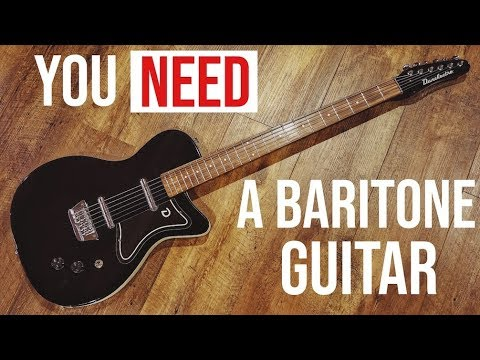 5 Reasons Why You NEED A Baritone Guitar