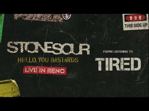Stone Sour - Tired LIVE (Audio)