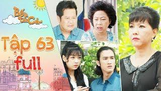 Bố là tất cả  tập 63 full: Cả nhà đứng hình khi nghe Minh Thảo nói về quá khứ có tiền án của cô Ngân
