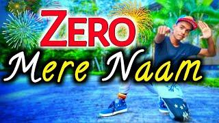 Mere Naam Tu Dance | Zero |Shah Rukh Khan, Anushka sharma | Dance choreography | T-Series |Pritam