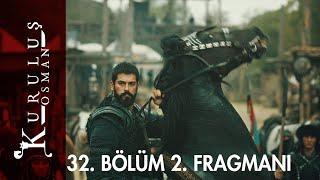 Kuruluş Osman 32. Bölüm 2. Fragmanı