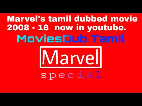 Marvel Special For Tamilan | Marvel's Tamil Dubbed All Movies Now In Youtube | MoviesDub Tamil.