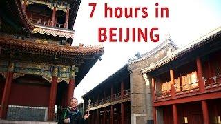 7 H Layover In Beijing - Australia Adventure Part 1