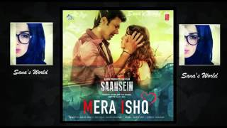 Mera Ishq saansein Movie song2017