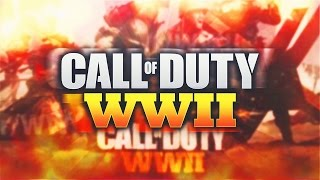 Call of Duty: WWII LEAKED! - CALL OF DUTY 2017 LEAKED NEWS! NEW WORLD WAR 2 GAME! (COD 2017)