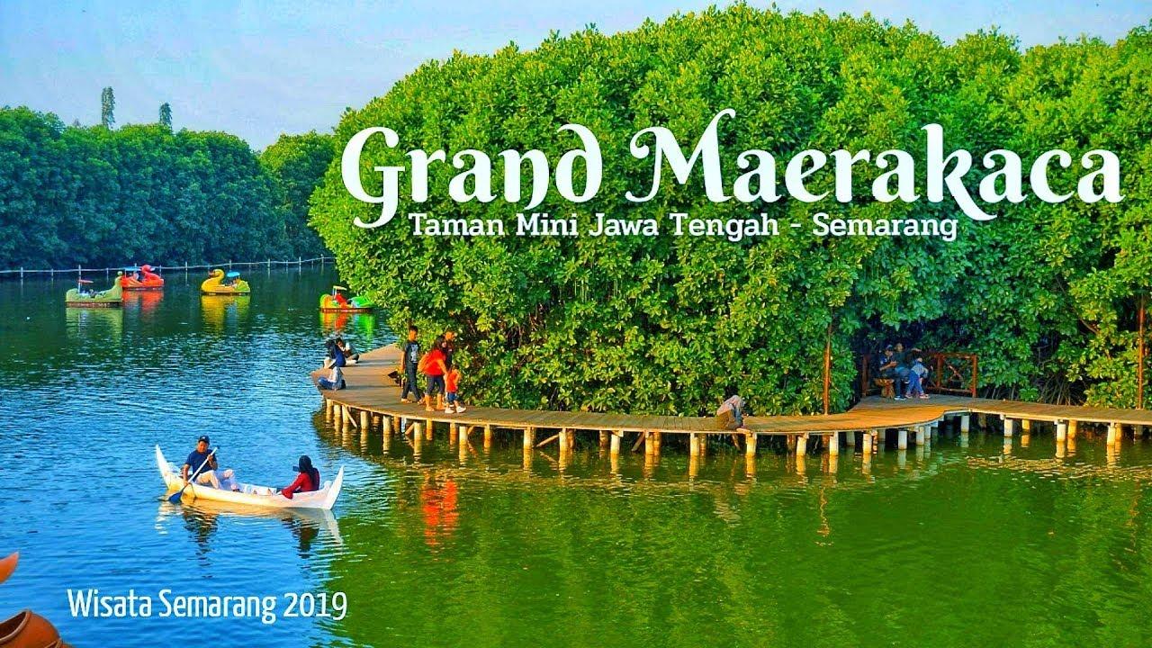 Indahnya Grand Maerakaca Semarang Taman Mini Jawa Tengah