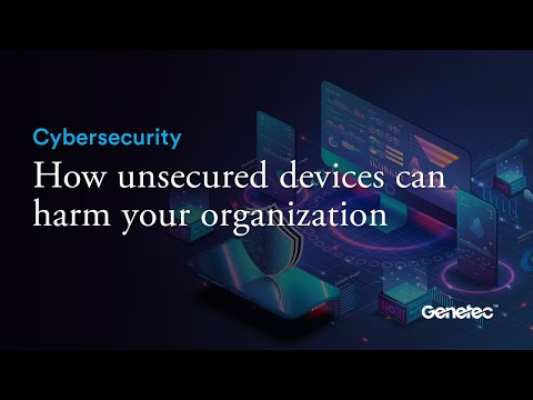 Cybersecurity - Potential harm of unsecure devices