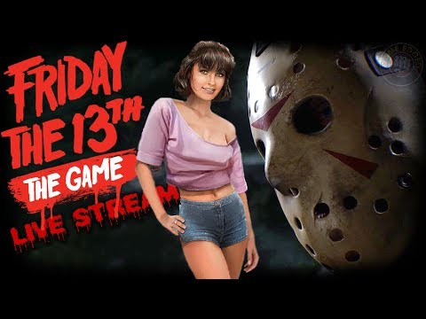 Friday The 13th The Game   Live Stream   EP13   Friday The 13th The Game Gameplay