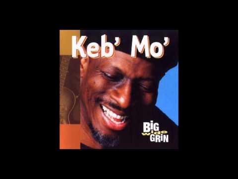 Keb' Mo' - Grandma's Hands