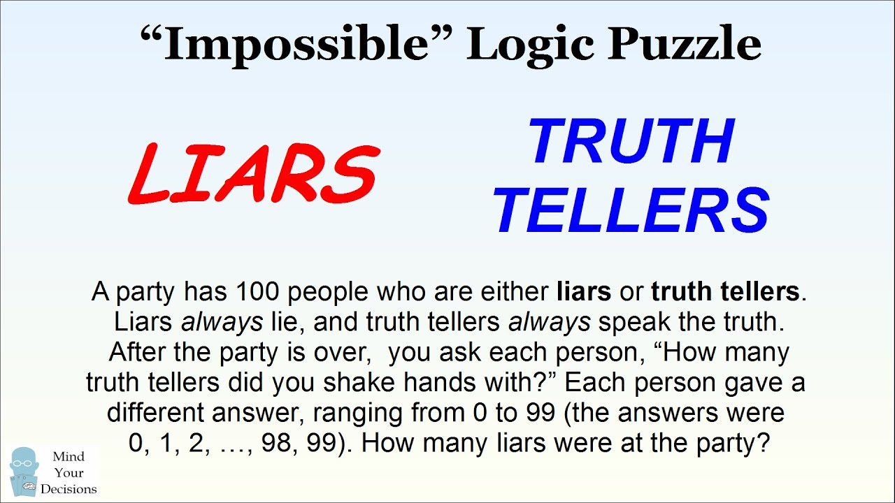 quotimpossiblequot logic puzzle how many liars are at the