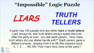 """Impossible"" Logic Puzzle - How Many Liars Are At The Party?"
