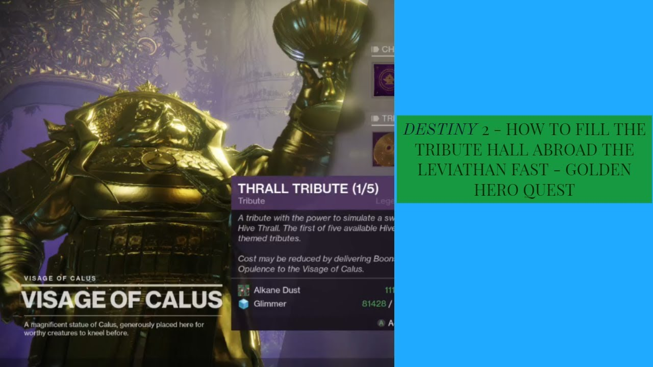 DESTINY 2 - HOW TO FILL THE TRIBUTE HALL ABROAD THE LEVIATHAN FAST - GOLDEN  HERO QUEST