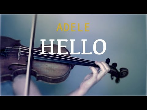 Adele - Hello for violin and piano (COVER)