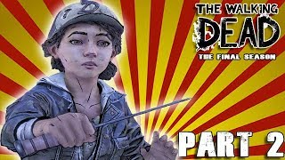 THE WALKING DEAD THE FINAL SEASON Walkthrough Gameplay Part 2 - Season 4 Episode 1