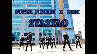 SUPER JUNIOR 슈퍼주니어 '2YA2YAO!' dance cover by GNH