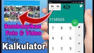 Download Cara Sembunyikan Foto Dan Video Mengunakan Kalkulator