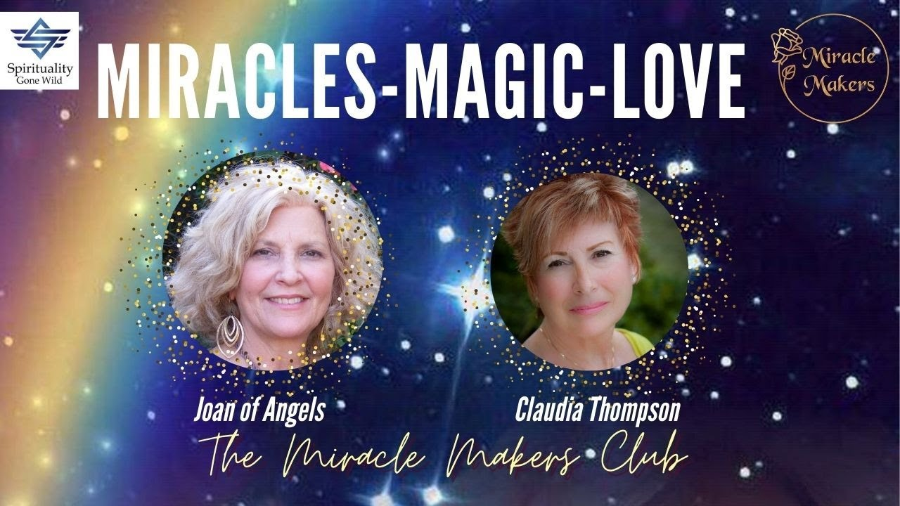 Miracles, Magic and Love