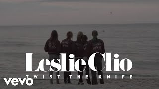 Leslie Clio - Twist The Knife
