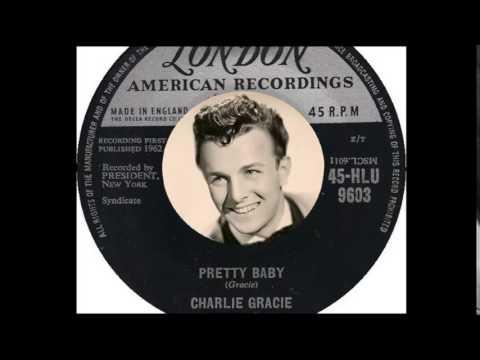 Charlie Gracie - Pretty Baby  (1962)
