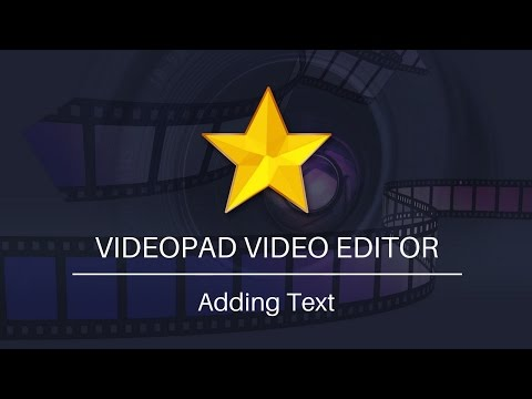 Add Text to Videos | VideoPad Video Editor Tutorial